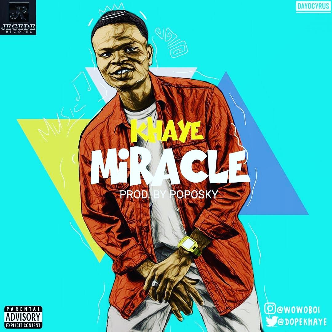 Khaye Miracle